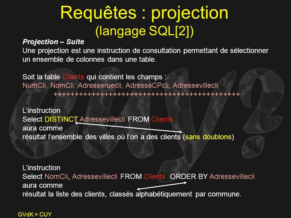 Requêtes : projection (langage SQL[2])